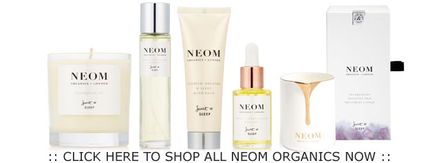 Click Here To Shop All Neom Organics Now