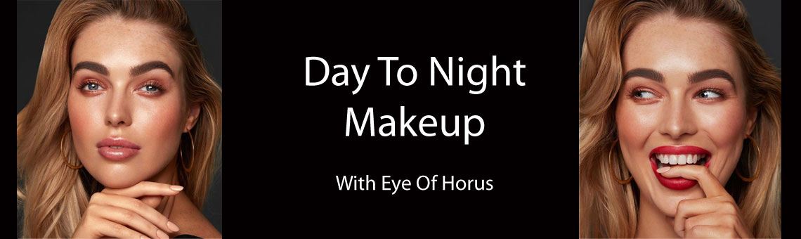 Easy Day To Night Makeup With Eye Of Horus